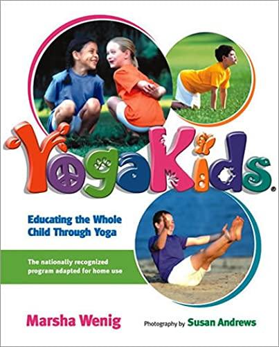 Yoga Kids By Marsha Wenig