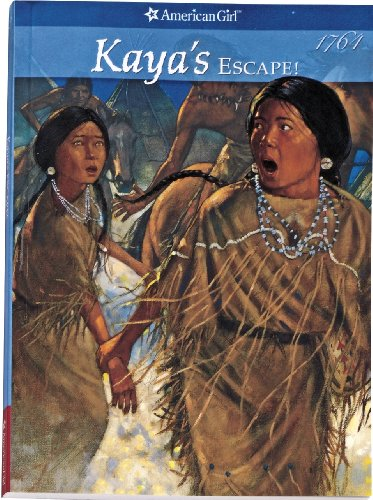 Kaya's Escape By Janet Beeler Shaw