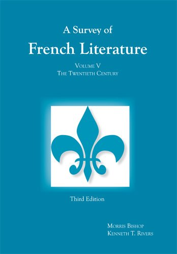 Survey of French Literature, Volume 5 By Kenneth T. Rivers
