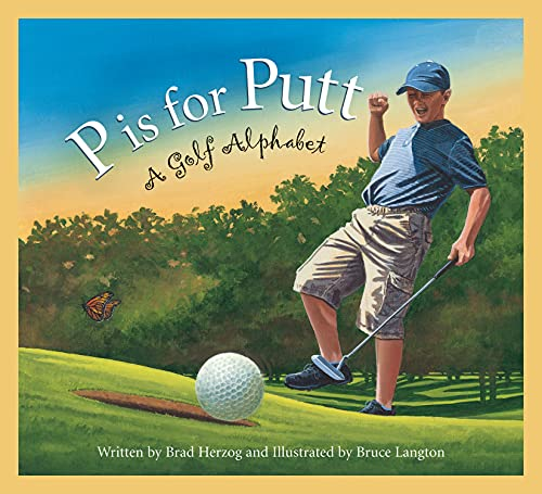 P Is for Putt By Brad Herzog