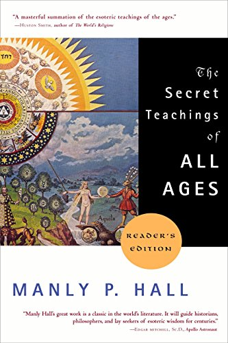 The Secret Teachings of All Ages By Manly P. Hall (Manly P. Hall)