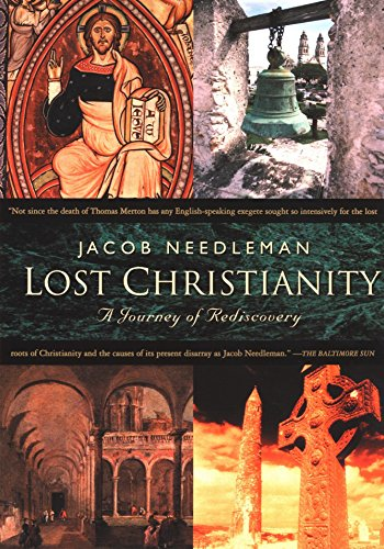 Lost Christianity By Jacob Needleman