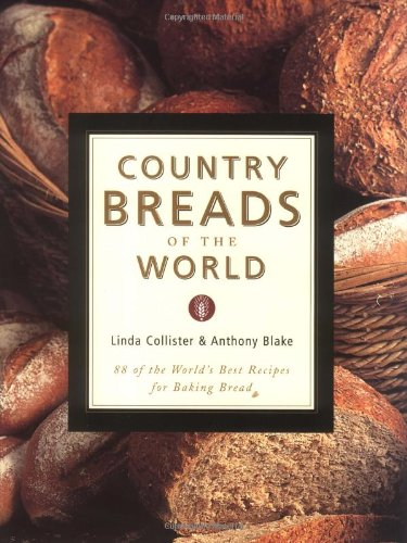 Country Breads of the World By Linda Collister