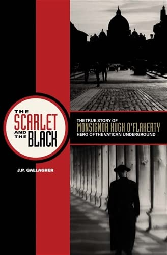 The Scarlet and the Black By J P Gallagher