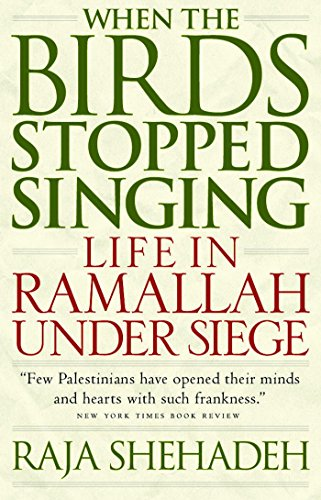 Sp : When the Birds Stopped Singing By Raja Shehadeh