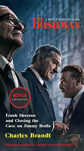 The Irishman (Movie Tie-In) von Charles Brandt