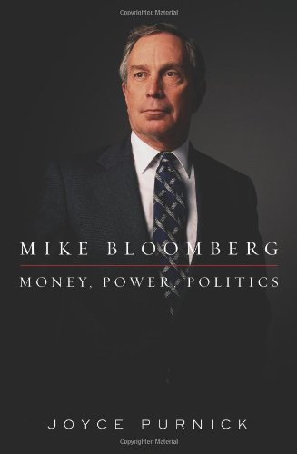 Mike Bloomberg By Joyce Purnick