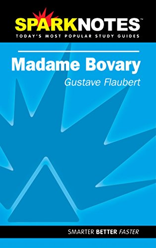 Madame Bovary (SparkNotes Literature Guide) By Gustave Flaubert