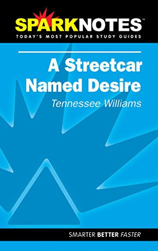 A Streetcar Named Desire (SparkNotes Literature Guide) By Tennessee Williams