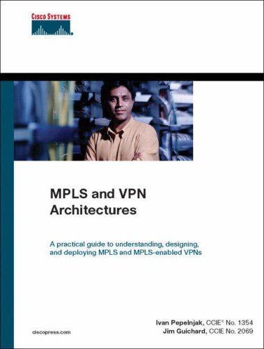 MPLS and VPN Architectures By Ivan Pepelnjak