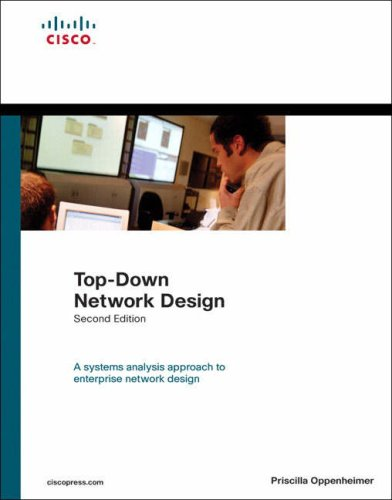 Top-Down Network Design By Priscilla Oppenheimer