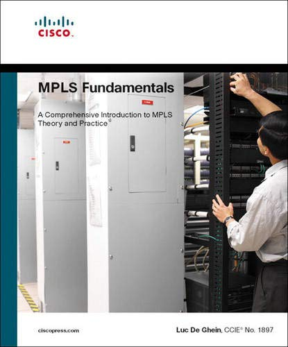 MPLS Fundamentals By Luc De Ghein