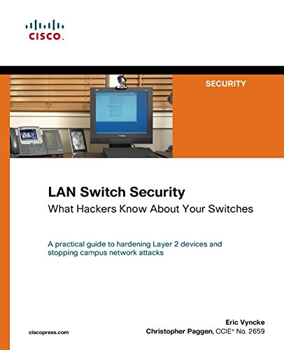 LAN Switch Security By Eric Vyncke