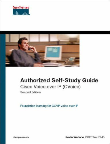 Cisco Voice over IP (CVoice) (Authorized Self-Study Guide) By Kevin Wallace