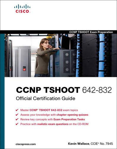 CCNP TSHOOT 642-832 Official Certification Guide By Kevin Wallace