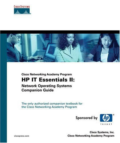 IT Essentials II: Network Operating Systems Companion Guide (Cisco Networking Academy Program) (Cisco Networking Academy Program Series) Other primary creator Cisco Systems, Inc.