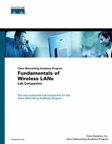 Fundamentals of Wireless LANs Lab Companion (Cisco Networking Academy) By Cisco Systems, Inc.