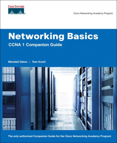 Networking Basics CCNA 1 Companion Guide (Cisco Networking Academy) (Cisco Networking Academy Program) By Wendell Odom