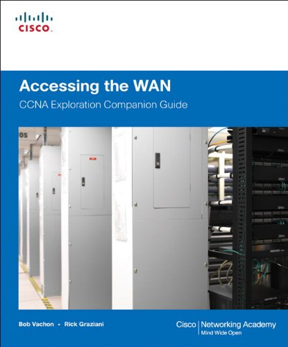 Accessing the WAN, CCNA Exploration Companion Guide (Cisco Systems Networking Academy Program) By Bob Vachon