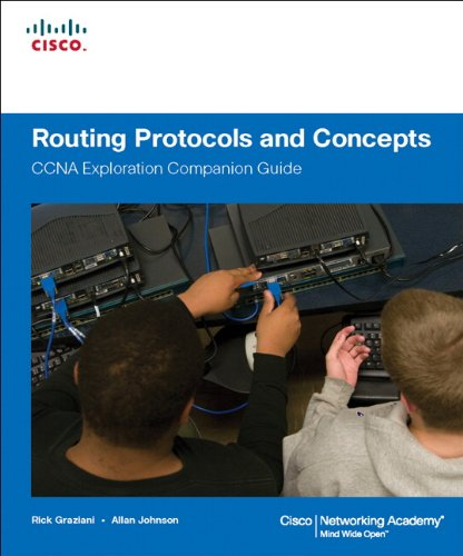 Routing Protocols and Concepts, CCNA Exploration Companion Guide (Cisco Systems Networking Academy Program) By Rick Graziani