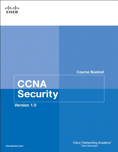 CCNA Security Course Booklet, Version 1.0 By Cisco Networking Academy
