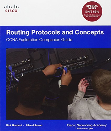 Routing Protocols and Concepts: CCNA Exploration Companion Guide (Cisco Systems Networking Academy Program) By Rick Graziani