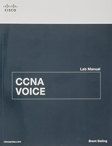 CCNA Voice Lab Manual By Brent Sieling