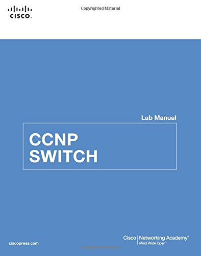 CCNP SWITCH Lab Manual by Cisco Networking Academy