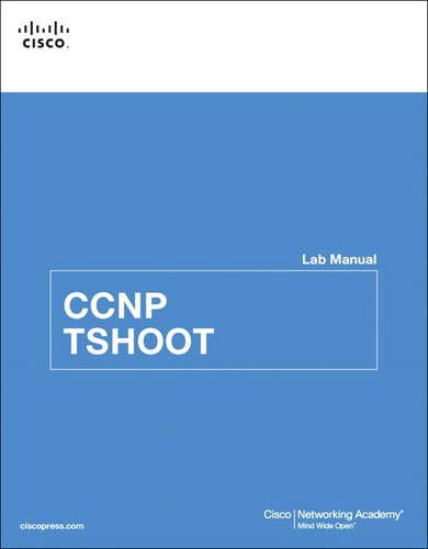 CCNP TSHOOT Lab Manual By Cisco Networking Academy