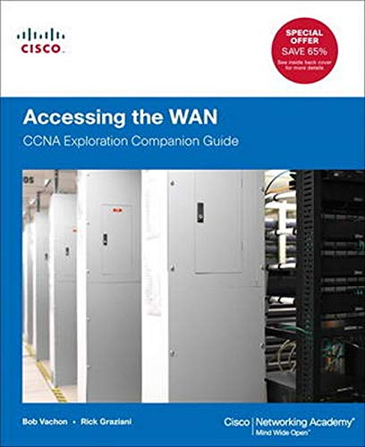 Accessing the WAN: CCNA Exploration Companion Guide (Cisco Networking Academy) By Bob Vachon