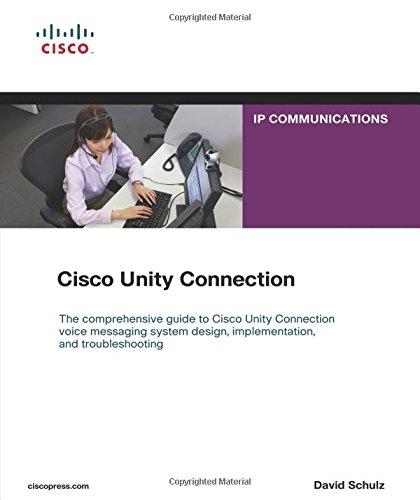 Cisco Unity Connection By David Schulz