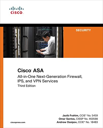 Cisco ASA: All-in-one Next-Generation Firewall, IPS, and VPN Services By Jazib Frahim