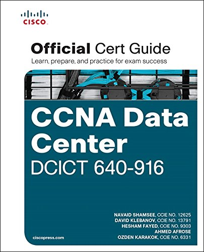 CCNA Data Center DCICT 640-916 Official Cert Guide by Navaid Shamsee