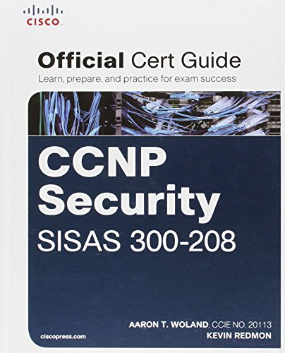 CCNP Security SISAS 300-208 Official Cert Guide By Aaron Woland