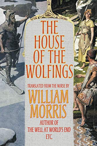 The House of the Wolfings By William Morris, MD