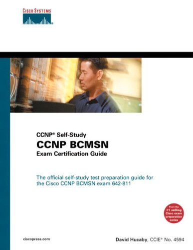 CCNP BCMSN Exam Certification Guide (CCNP Self-Study, 642-811) By David Hucaby
