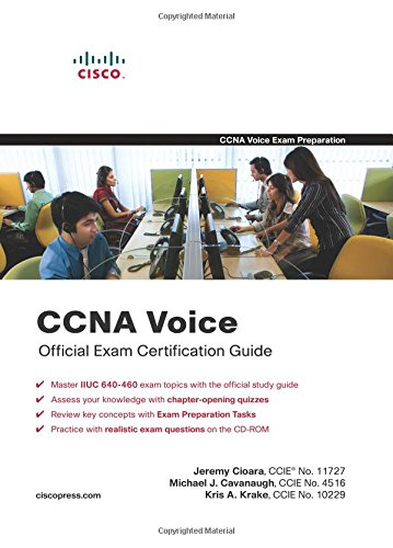 CCNA Voice Official Exam Certification Guide (640-460 IIUC) By Jeremy Cioara
