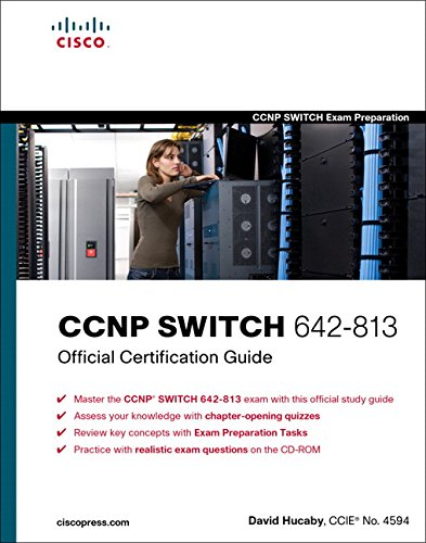 CCNP SWITCH 642-813 Official Certification Guide By David Hucaby