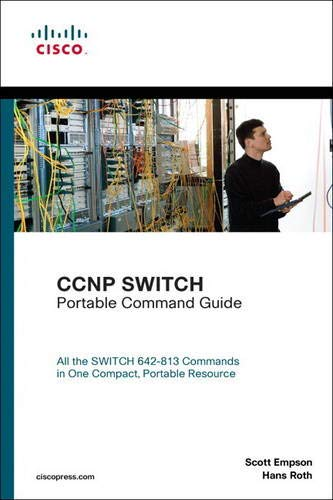 CCNP SWITCH Portable Command Guide By Scott Empson