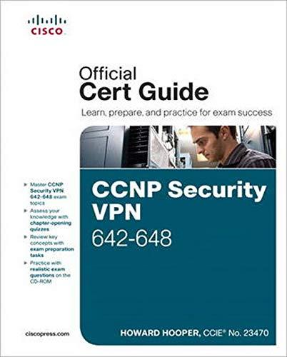 CCNP Security VPN 642-648 Official Cert Guide By Howard Hooper
