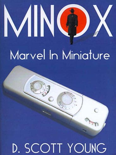 Minox By D Scott Young