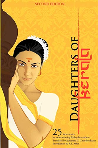 Daughters of Kerala: 25 Short Stories by Award-Winning Authors By Achamma C Chandersekaran