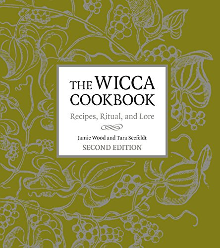 The Wicca Cookbook, Second Edition By Jamie Wood