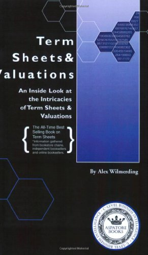 Term Sheets and Valuations By Alex Wilmerding