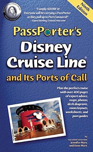 Passporter's Disney Cruise Line and its Ports of Call By Jennifer Marx