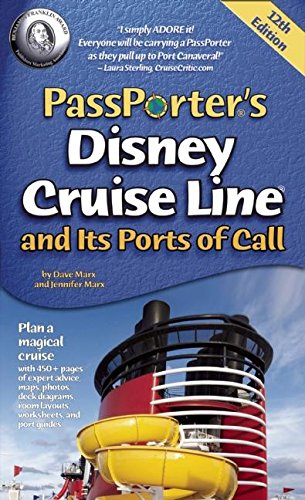 PassPorter's Disney Cruise Line and Its Ports of Call By Dave Marx