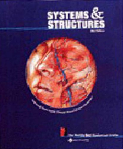 Systems and Structures: The World's Best Anatomical Charts By Prepared for publication by Anatomical Chart Company
