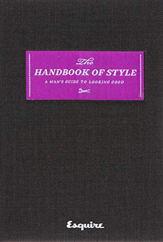 """Esquire The Handbook of Style By Edited by """"Esquire Magazine"""""""