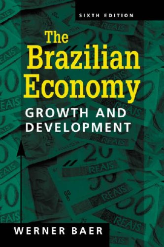 The Brazilian Economy By Werner Baer