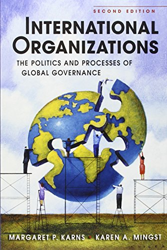 International Organizations By Margaret P. Karns